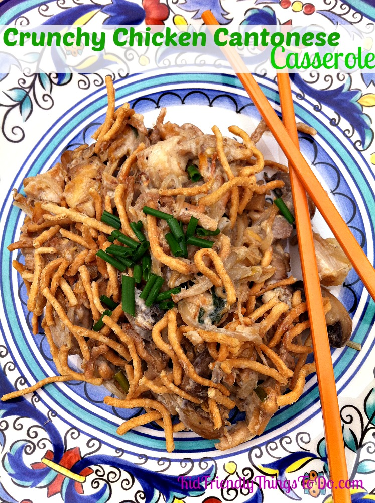 Crunchy Chicken Cantonese Casserole Recipe | Kid Friendly Things to Do ...