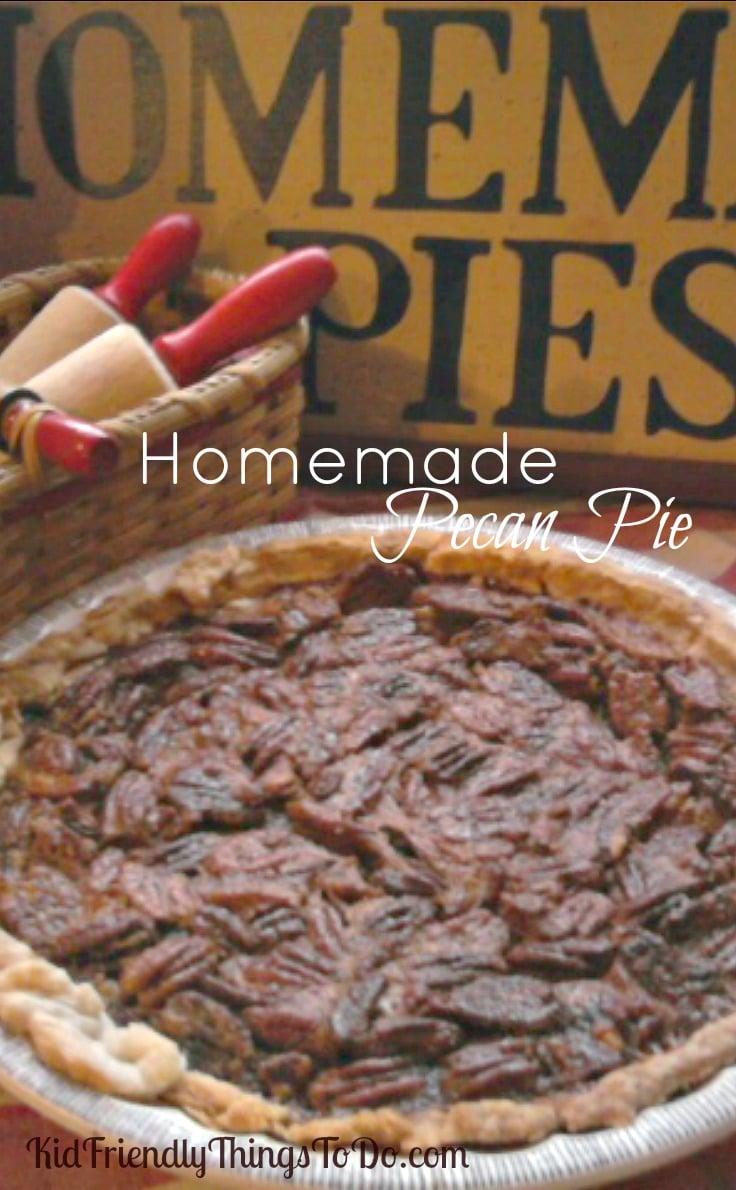 Mom's old recipe forOh So Good, homemade pecan pie. KidFriendlyThingsToDo.com