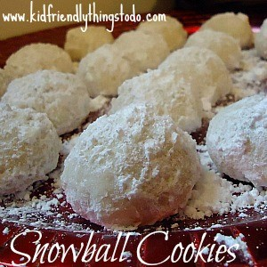 Snow Balls – A Delicious Melt In Your Mouth Cookie Recipe – Kid Friendly Things To Do .com