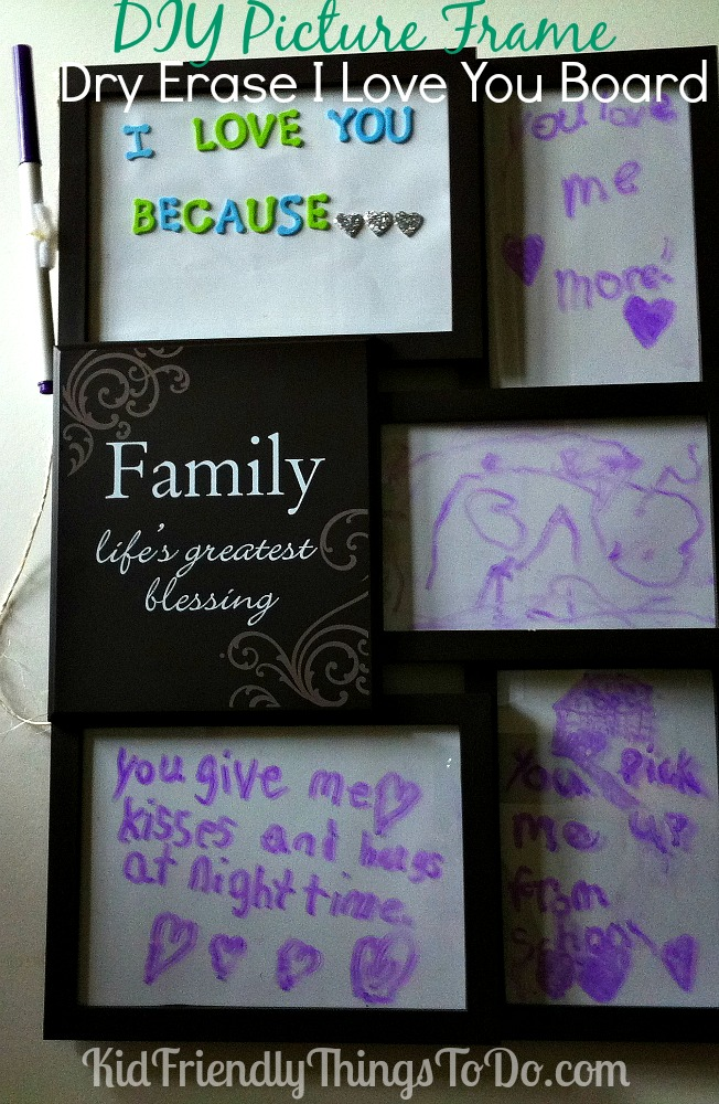 """DIY Dry Erase """"I Love You Because"""" Board - Great for Father's Day, Mother's Day, Going away present, or grandparent gift from the kids!"""
