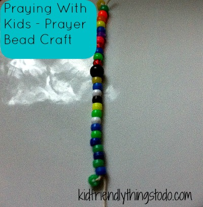 Prayer Beads – Prayer Craft With Kids | Kid Friendly Things To Do