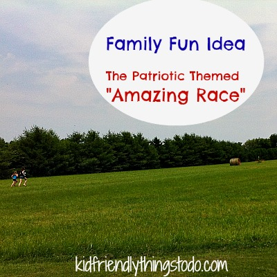 The Amazing Race – Patriotic Themed Family Games –  Kid Friendly Things To Do