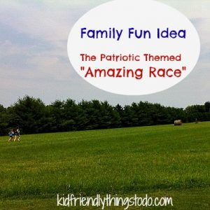The Amazing Race – Patriotic Themed – A Fun Family Tradition To Start –  Kid Friendly Things To Do .com
