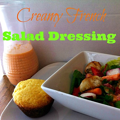 Delicious Creamy French Dressing