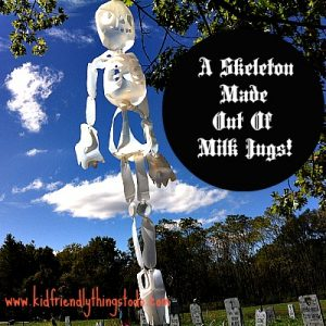 Making A Skeleton From Milk Jugs! – Kid Friendly Things To Do .com