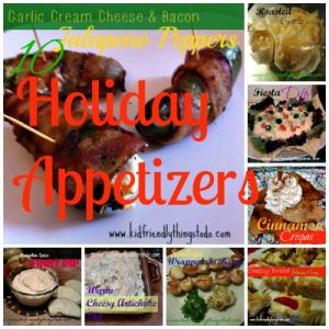 A Collection of Holiday Appetizers – Kid Friendly Things To Do .com
