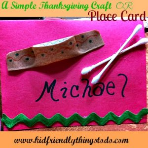 A Simple Thanksgiving Craft and Place Card For Kids