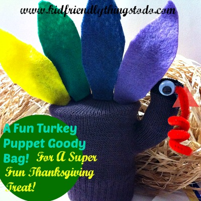 A Turkey Puppet Goody Bag! – A Fun & Adorable Thanksgiving Craft – Kid Friendly Things To Do .com
