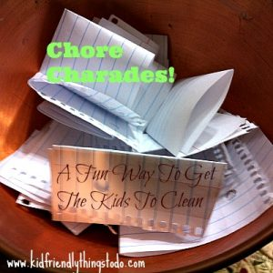 Chore Charades – A Fun Way To Clean Up – Kid Friendly Things To Do .com
