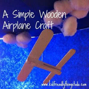 Make A Simple Wooden Airplane – Kid Friendly Things To Do .com