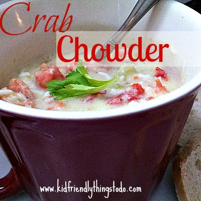 Crab Chowder Recipe – Kid Friendly Things To Do
