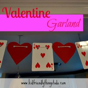Valentine Garland Made From A Deck Of Cards – Kid Friendly Things To Do .com