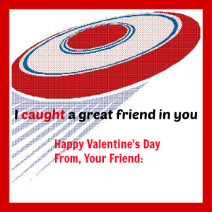 I've Caught A Great Friend Printable – Valentine's Day