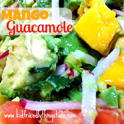 Mango Guacamole Recipe |  Kid Friendly Things To Do