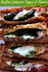 Stuffed Jalapeno Pepper & Bacon Grilled Cheese – Kid Friendly Things To Do .com