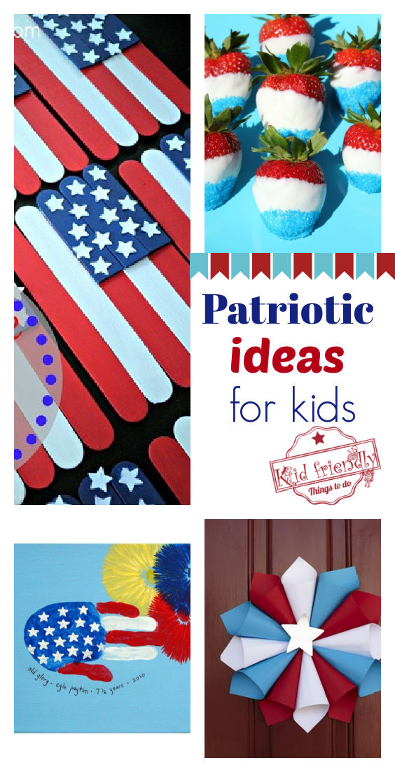 Patriotic Ideas for Kids – Kid Friendly Things To Do