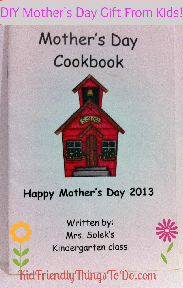 Diy Mother S Day Cookbook Gift From Kids