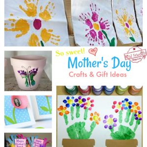 Mother's Day Craft and Gift Ideas for kids to make