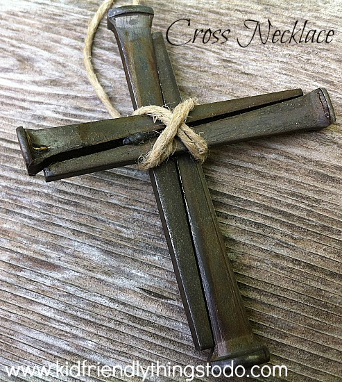 Making A Cross Necklace Out of Nails – Kid Friendly Things To Do .com