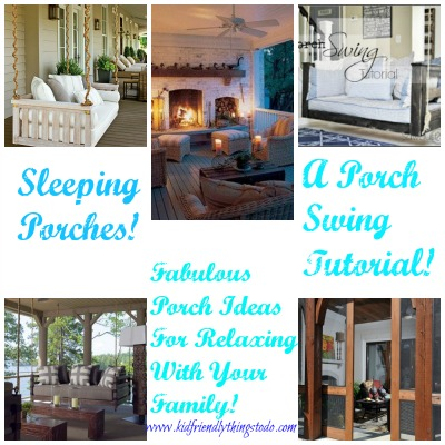 Back Porch Ideas With Swings and Fireplaces – Kid Friendly Things To Do