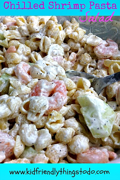 Cold Shrimp Pasta Salad {The Best!} – Kid Friendly Things To Do