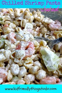 Chilled Shrimp Pasta Salad – Kid Friendly Things To Do .com