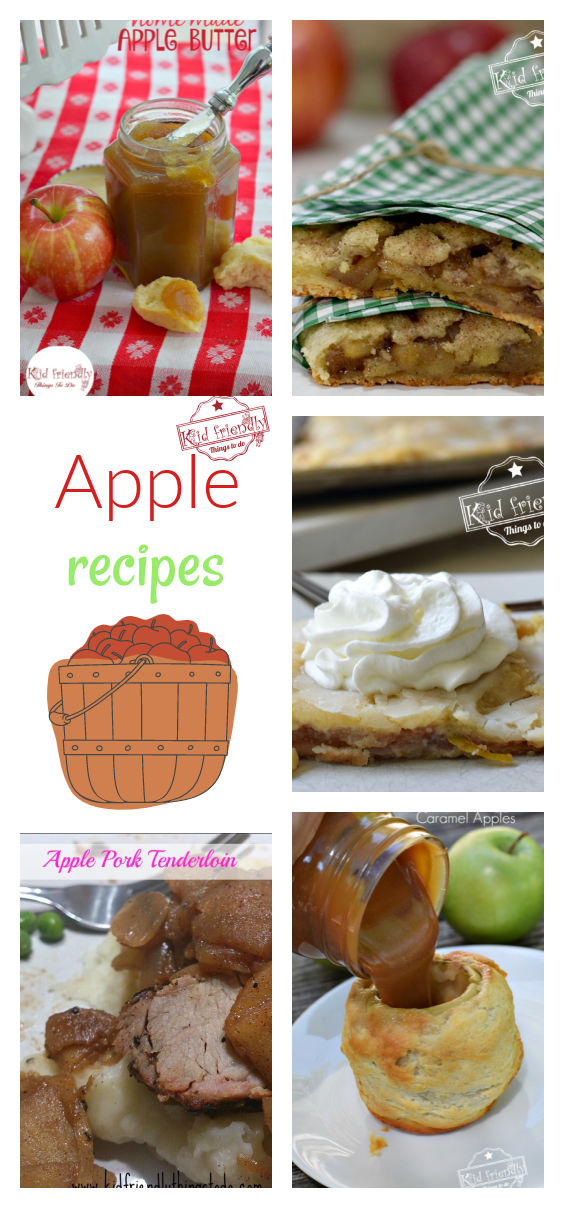 Apple Recipes – Kid Friendly Things To Do