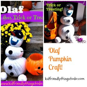 Olaf From Frozen Goes Trick or Treating – A Fun Craft & Pumpkin Display For The Porch – Kid Friendly Things To Do .com