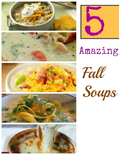 Five Comfort Food Fall Soup Recipes – Kid Friendly Things To Do