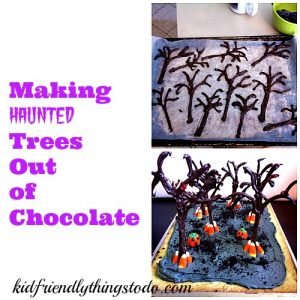 Making Chocolate Haunted Trees – Kid Friendly Things To Do .com