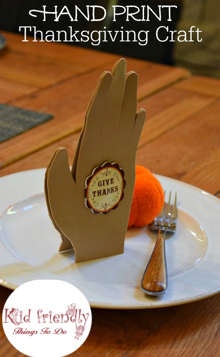Giving Thanks Hand Print Praying Hands Craft And Table Decoration Www Kidfriendlythingstodo Com
