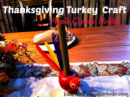 Turkey Apple Candle Holder {Craft & Table Decoration} – A Kid Friendly Things To Do