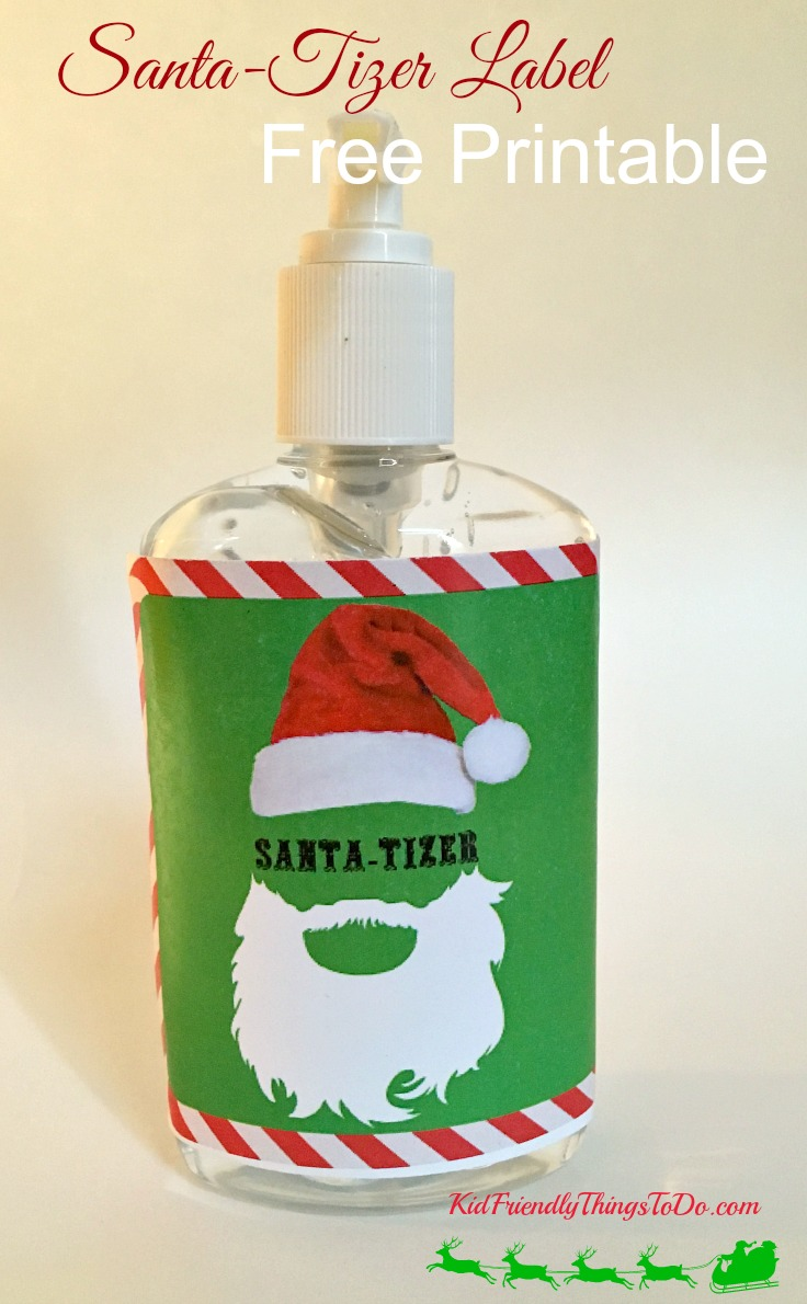 This Santatizer label fits perfectly onto a bottle of sanitizer!  - KidFriendlyThingsToDo.com