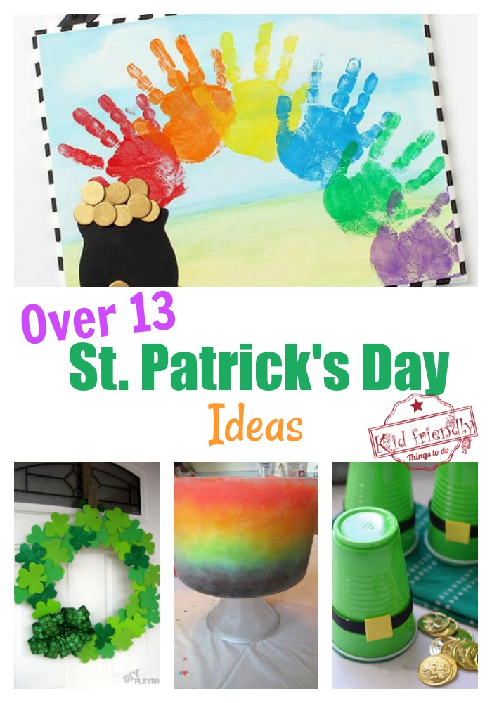 Over 13 St. Patrick's Day Crafts, Food and Ideas | Kid Friendly Things To Do