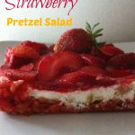 Love Strawberry Pretzel Salad! Perfect for holidays and summer picnics
