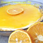 Amazing OrAmazing No Bake Orange Cheesecake Pie with Orange Glaze!ange Cheesecake Pie with Orange Glaze!