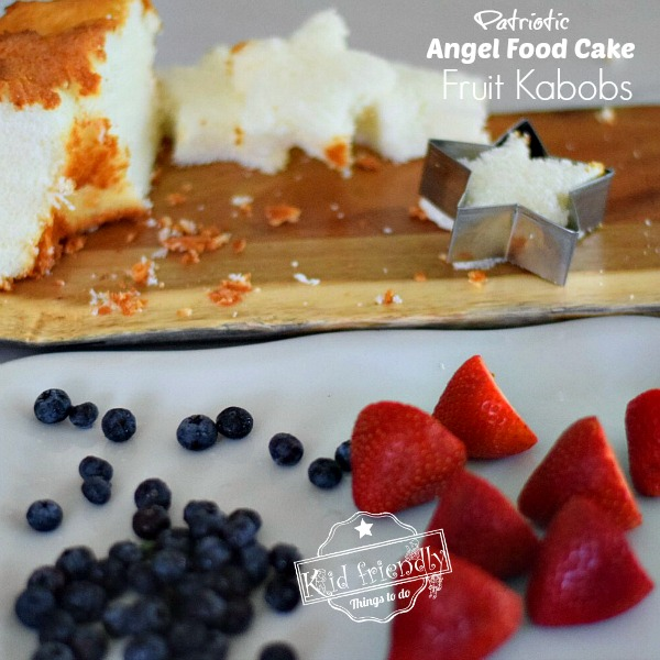 Angel Food Cake, blueberries and strawberries for Patriotic Dessert