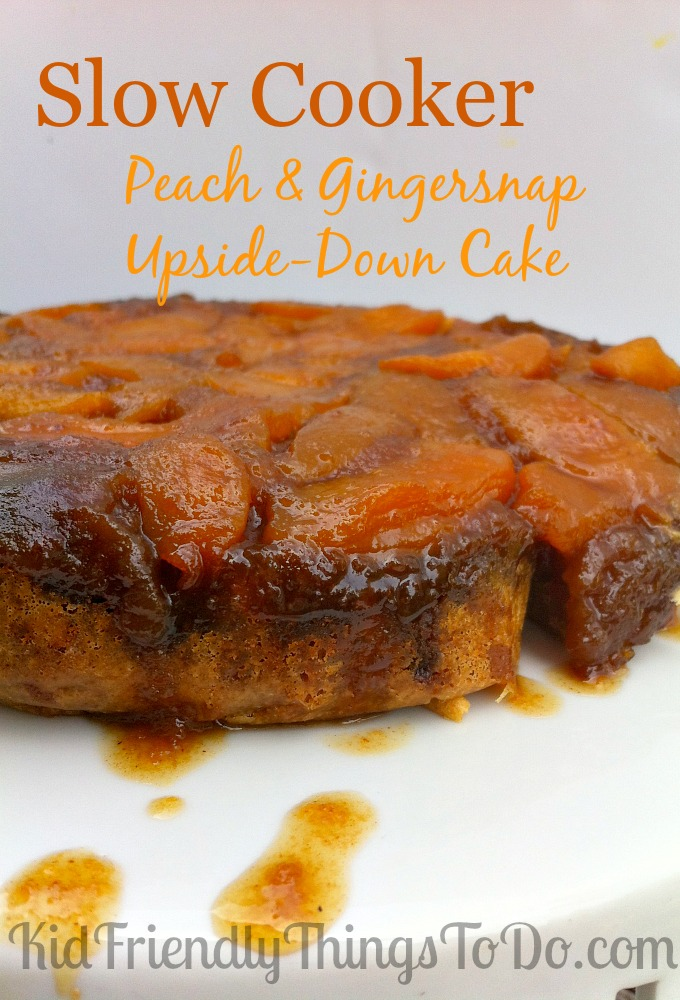 Peach Gingersnap Upside-Down Slow Cooker Cake