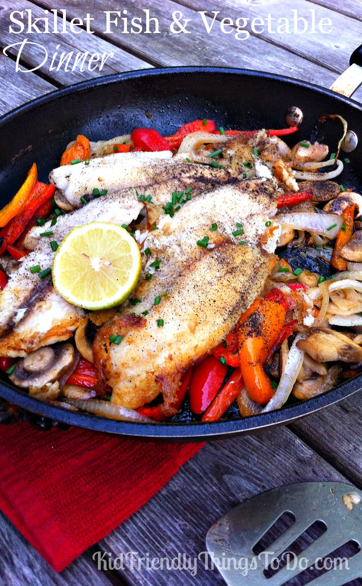 Skillet fish vegetable dinner for Fish and vegetable recipes