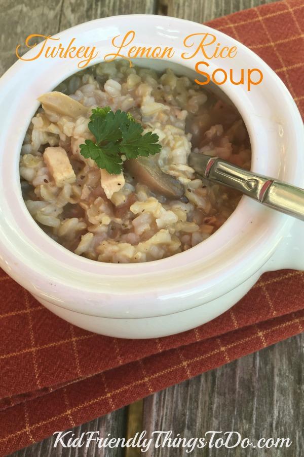 Leftover Turkey Lemon Rice Soup - KidFriendlyThingsToDo.com