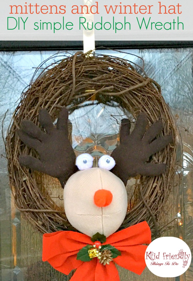 Make a cute Rudolph wreath out of mittens and a winter hat! So easy and adorable. Great craft and Christmas decoration - www.kidfriendlythingstodo.com