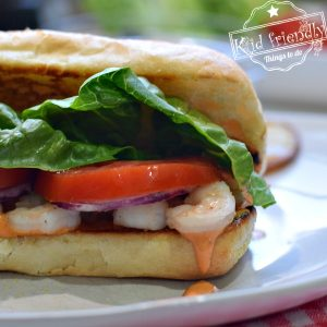 Easy Shrimp Po' Boy with Cajun Sauce {So Good!} | Kid Friendly things To Do