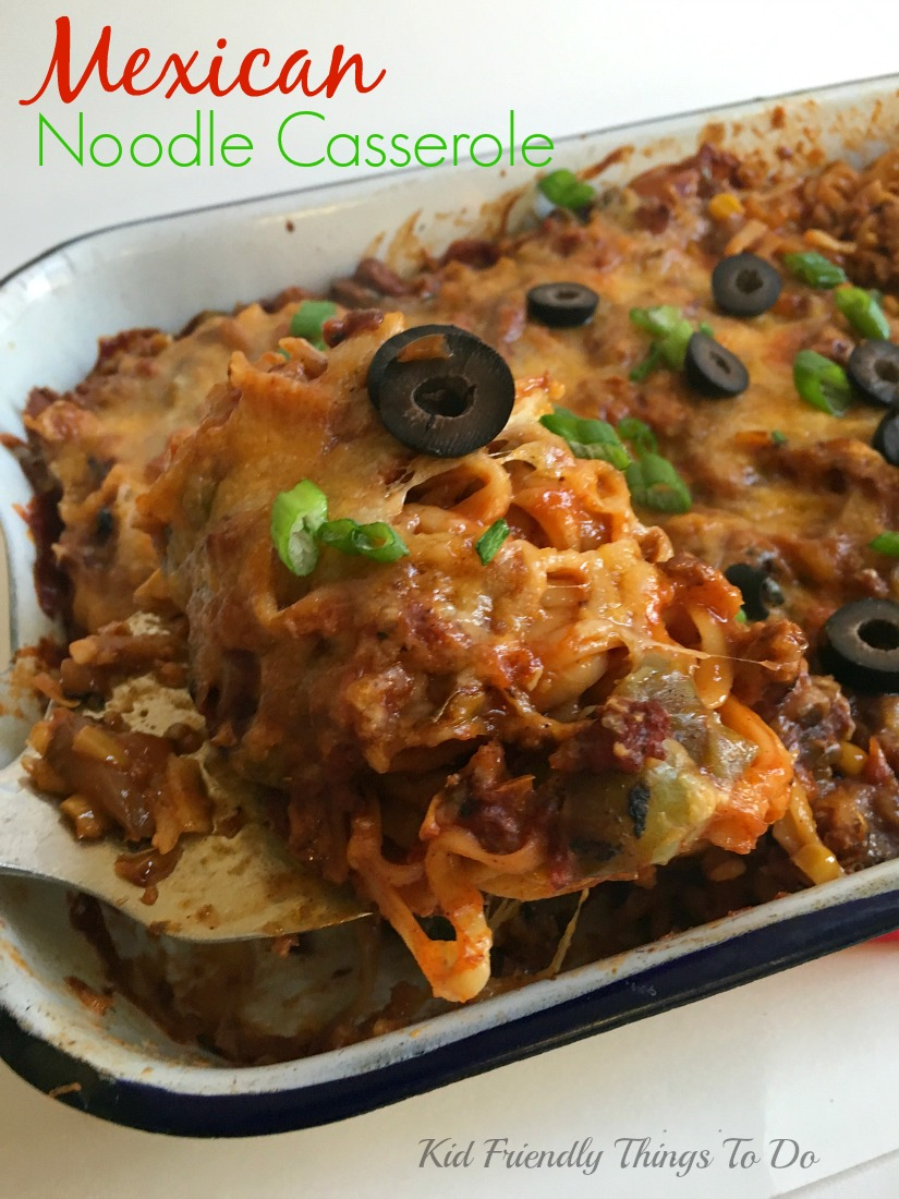 Mexican Noodle Casserole Recipe - Kid Friendly Things to Do.com ...