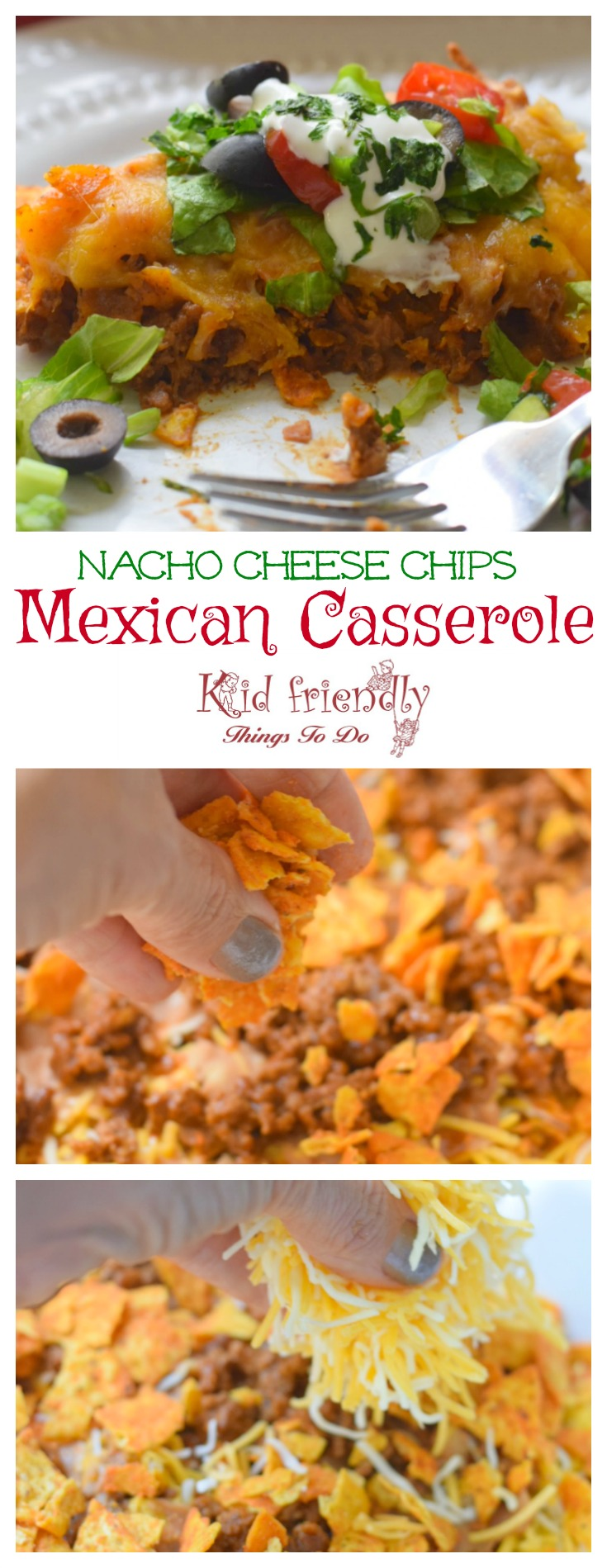 Nacho Cheese Chips (like Dorito) Mexican Taco Casserole made with Ground beef - easy and delicious. Perfect for Cinco De Mayo or a family dinner - www.kidfriendlythingstodo.com