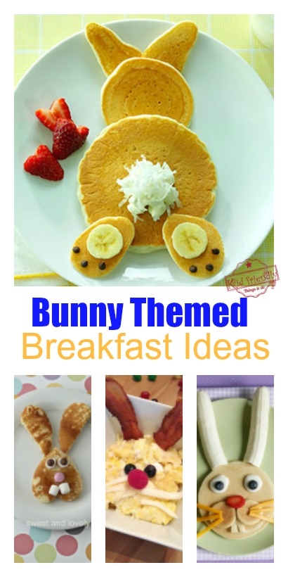 Bunny Breakfast Ideas for Easter or spring