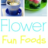 Flower Fun Food Ideas For Kids on Mother's Day Round Up