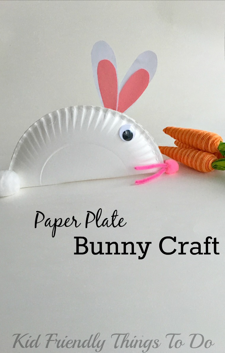 Easy and fun paper plate bunny craft for kids - Perfect for Easter - KidFriendlyThingsToDo.com