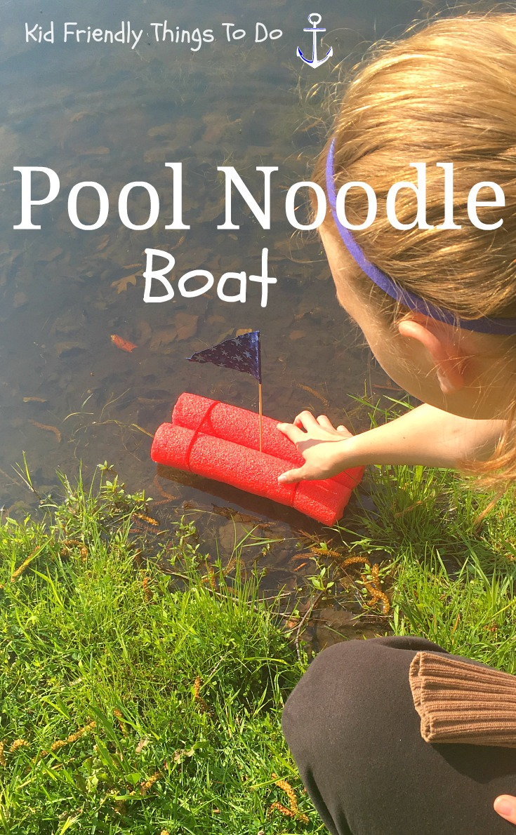 Fun and Simple Pool Noodle Boat Craft For Kids - So easy to make and what fun! You probably have the supplies at home! KidFriendlyThingsToDo.com