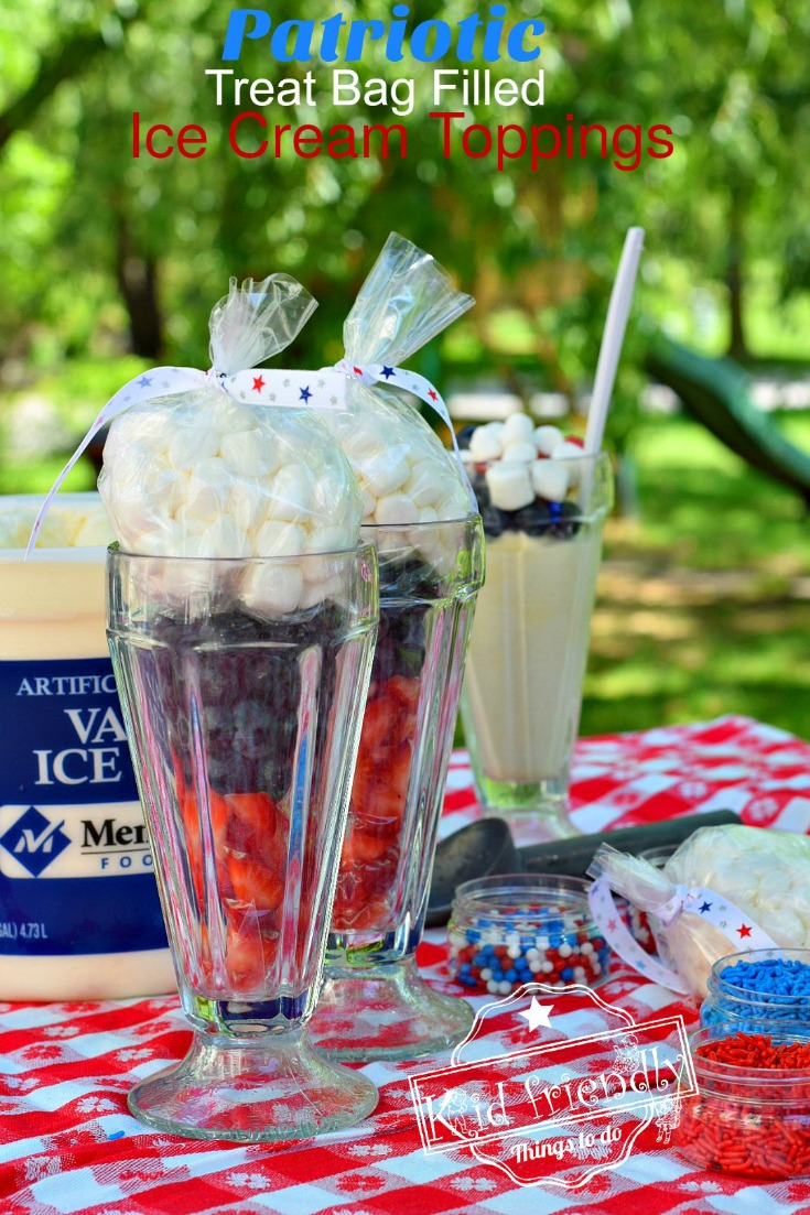 Patriotic Treat Bags Filled with Red, White and Blue Ice Cream Toppings - Patriotic Ice Cream Fun and easy. They like an Ice Cream Cone! summer in a bag. Easy and Fun for ice cream or just a snack recipe! www.kidfriendlythingstodo.com