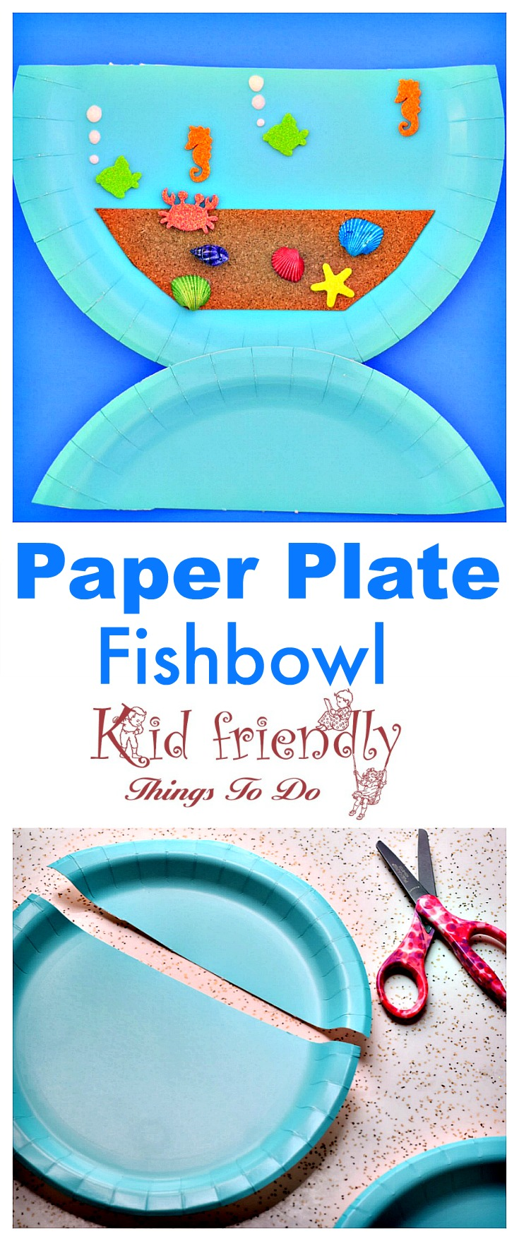 Make a Paper Plate Fishbowl with the Kids This Summer - Easy and Fun - Perfect for rainy days or an ocean birthday party - preschool or school craft, nemo, finding dory and under the sea - www.kidfriendlythingstodo.com
